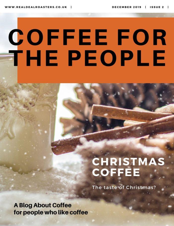 Christmas Coffee - The taste of Christmas?