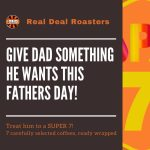 Fathers Day Real Deal Roasters